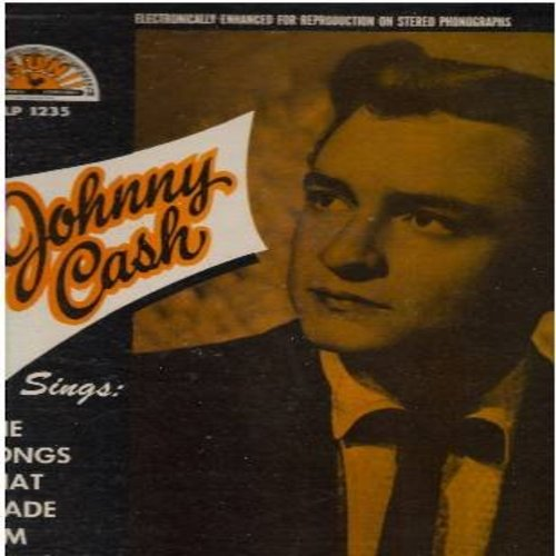 Cash, Johnny - The Songs That Made Him Famous: I Walk The Line, Train Of Love, Big River, You're The Nearest Thing To Heaven, Home Of The Blues (vinyl STEREO LP record) (REISSUE) - VG7/VG7 - LP Records