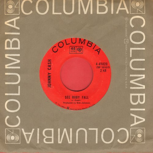 Cash, Johnny - See Ruby Fall/Blistered (with Columbia company sleeve) - EX8/ - 45 rpm Records