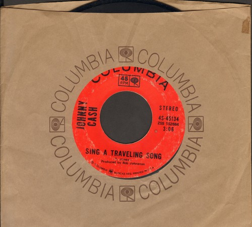 Cash, Johnny - Sing A Traveling Song/What Is Truth (with Columbia company sleeve) - EX8/ - 45 rpm Records