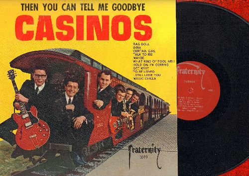 Casinos - Then You Can Tell Me Goodbye: Rag Doll, Talk To Me, Gee Whiz, To Be Loved (vinyl MONO LP record) - VG6/VG7 - LP Records