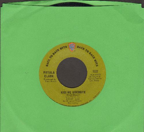 Clark, Petula - Kiss Me Goodbye/The Other Man's Grass Is Always Greener (early double-hit re-issue) - NM9/ - 45 rpm Records