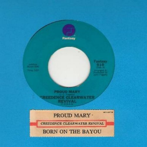 Creedence Clearwater Revival - Proud Mary/Born On The Bayou (with juke box label) - VG7/ - 45 rpm Records