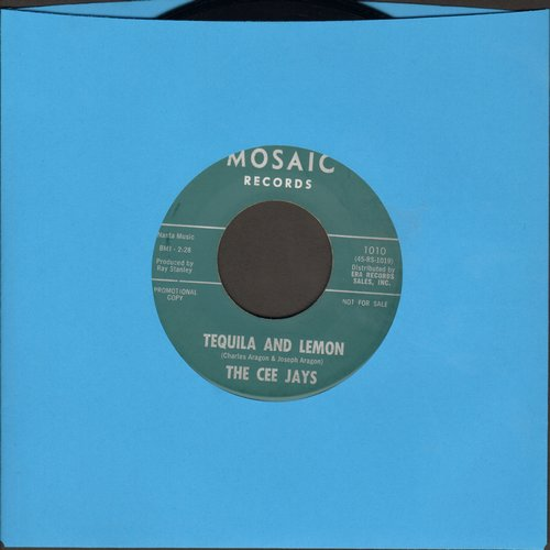Cee Jays - Tequila And Lemon (FANTASTIC Limbo Novelty)/Don't Know What's A Happening - M10/ - 45 rpm Records