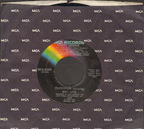 Celebration featuring Mike Love - Almost Summer/Lookin' Good (with MCA company sleeve) - EX8/ - 45 rpm Records