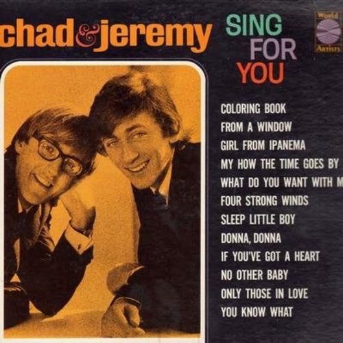 Chad & Jeremy - Chad & Jeremy Sing For You: Coloring Book, Girl From Ipanema, From A Window, Donna Donna, Four Strong Winds (vinyl MONO LP record) - NM9/EX8 - LP Records