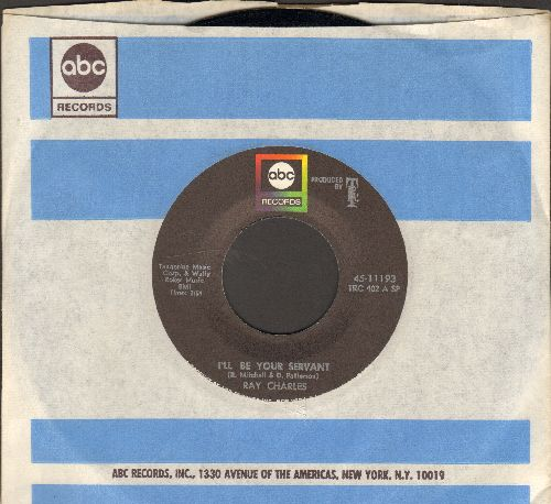 Charles, Ray - I'll Be Your Servent/I Didn't Know What Time It Was (with ABC company sleeve) - NM9/ - 45 rpm Records