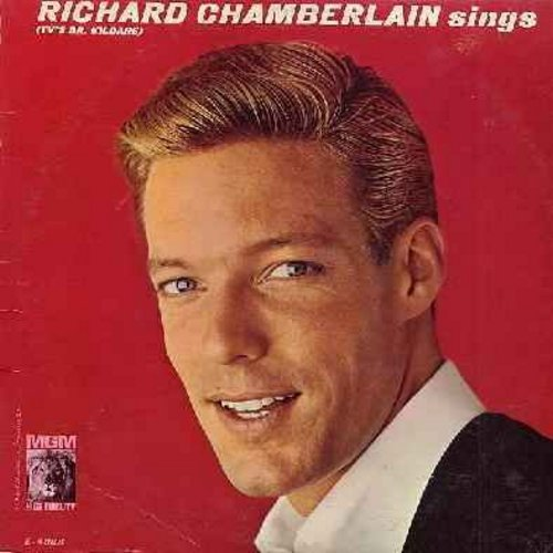 Chamberlain, Richard - Richard Chamberlain Sings: Theme From Dr. Kildare (Three Stars Will Shine Tonight), All I Have To Do Is Dream, True Love, Hi-Lili Hi-Lo, Love Me Tender (vinyl MONO LP record) - EX8/EX8 - LP Records