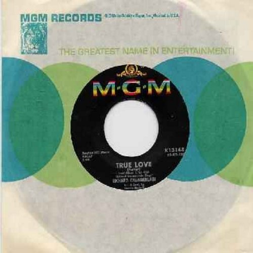 Chamberlain, Richard - True Love/I Will Love You (with original company sleeve) - EX8/ - 45 rpm Records