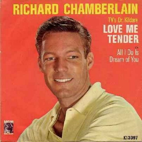 Chamberlain, Richard - Love Me Tender/All I Do Is Dream Of You (with picture sleeve) - NM9/EX8 - 45 rpm Records