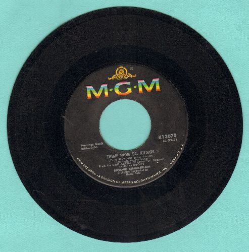 Chamberlain, Richard - Theme From Dr. Kildare (Three Stars Will Shine Tonight)/A Kiss To Build A Dream On  - VG7/ - 45 rpm Records
