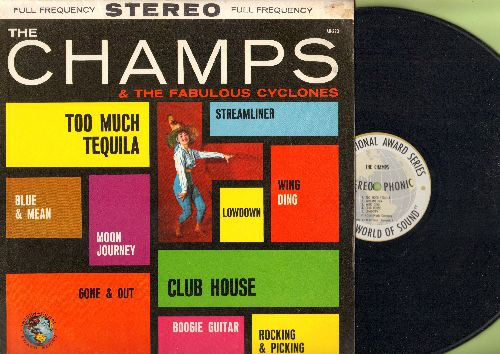 Champs & The Fabulous Cyclones - The Champs & The Fabulous Cyclones: Wing Ding, Moon Journey, Blue & Mean, Streamliner, Too Much Tequila (vinyl STEREO LP record) - NM9/NM9 - LP Records
