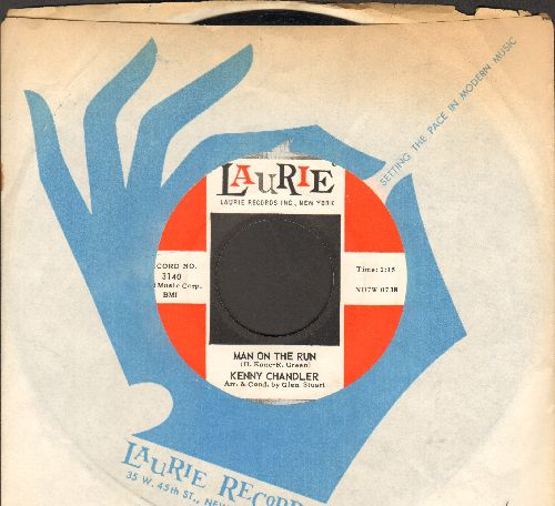 Chandler, Kenny - Man On The Run/Leave Me If You Want To (with Laurie company sleeve) - NM9/ - 45 rpm Records