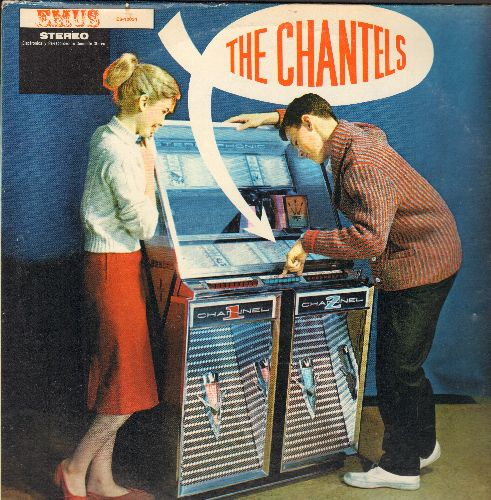 Chantels - The Chantels: Maybe, The Plea, He's Gone, I Love You So, Sure Of Love (vinyl STEREO LP record, re-issue of vintage recordings) - NM9/EX8 - LP Records