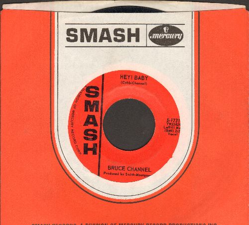 Channel, Bruce - Hey! Baby/Dream Girl (with vintage Smash company sleeve) - NM9/ - 45 rpm Records