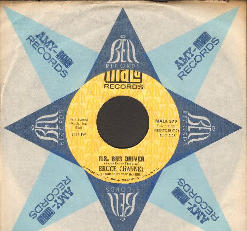 Channel, Bruce - Mr. Bus Driver/It's Me (DJ advance pressing with Bell company sleeve) - EX8/ - 45 rpm Records