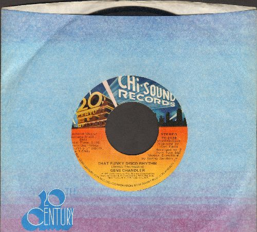 Chandler, Gene - That Funky Disco Rhythm/Do What Comes So Natural (with company sleeve) - NM9/ - 45 rpm Records