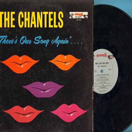Chantels - There's Our Song Again: Never Let Go, Believe Me (My Angel), C'est Si Bon, Ific, My Darlin, I'm The Girl, I, My Memories Of You, I'll Walk Alone, I'm Confessin', Goodbye To Love (vinyl MONO LP record, RARE white label first issue) - EX8/VG7 - L