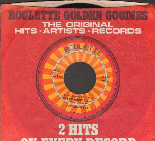 Chantels - Every Night (I Pray)/Sure Of Love (early double-hit re-issue of vintage Doo-Wop recordings with Roulette company sleeve) - M10/ - 45 rpm Records