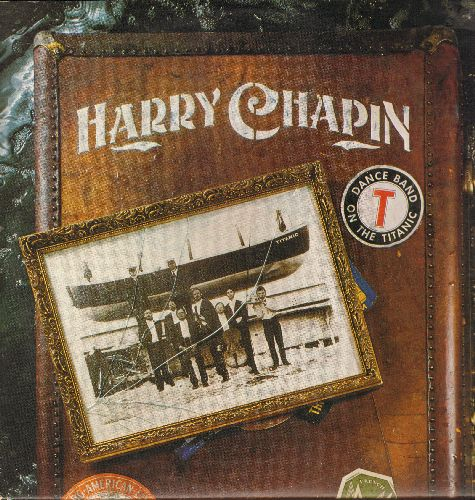 Chapin, Harry - Dance Band On The Titanic: We Grew Up A Little Bit, Bluesman, Manhood, There Was Only One Choice (2 vinyl STEREO LP records, gate-fold cover) - NM9/EX8 - LP Records