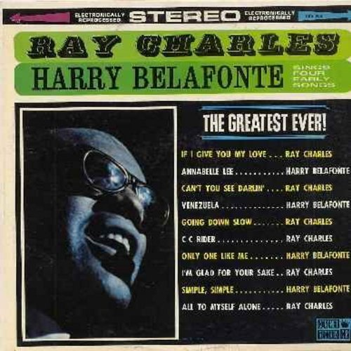 Charles, Ray, Harry Belafonte - Ray Charles & Harry Belafonte: If I Give You My Love, Venezuela, C C Rider, Only One Like Me, Going Down Slow (vinyl STEREO LP record) - EX8/EX8 - LP Records