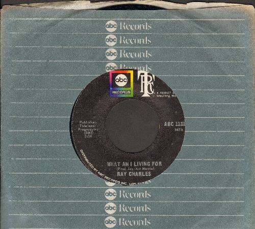 Charles, Ray - What Am I Living For (If Not For You)/Tired Of My Tears (MINT condition with ABC company sleeve) - M10/ - 45 rpm Records