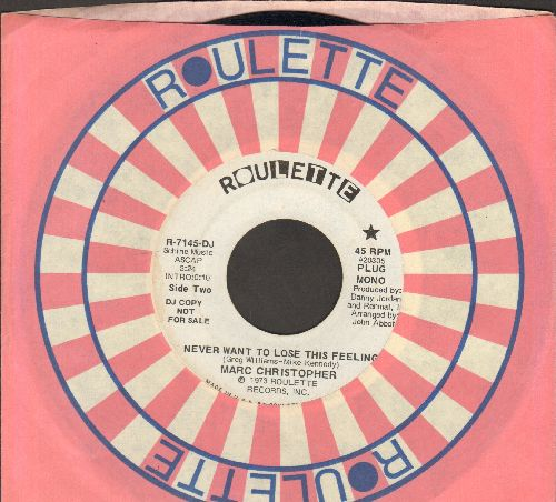 Christopher, Marc - Never Want To Lose This Feeling (double-A-sided DJ advance pressing with Roulette company sleeve) - EX8/ - 45 rpm Records