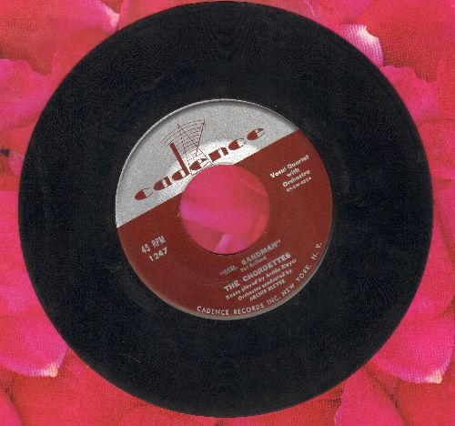 Chordettes - Mr. Sandman/I Don't Wanna See You Cryin' - EX8/ - 45 rpm Records