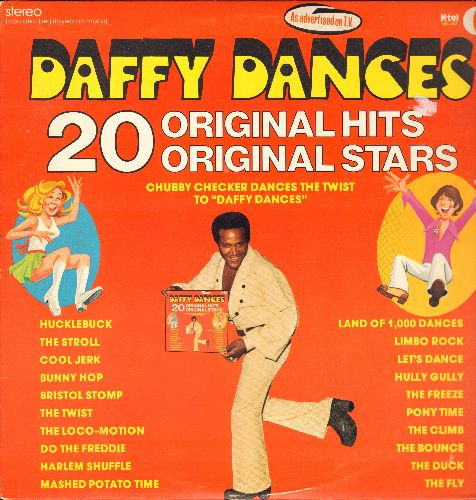 Checker, Chubby, Little Eva, Diamonds, Capitols, others - Daffy Dances - 20 Original Hits by Original Artists: The Twist, The Locomotion, Do The Freddie, Hully Gully, The Stroll, Mashed Potato Time, Limbo Rock, Cool Jerk (vinyl STEREO LP record, 1975 issu