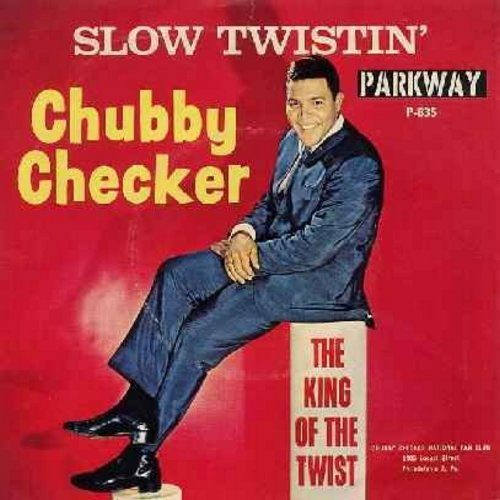 Checker, Chubby - Slow Twistin' (duet with then unknown Dee Dee Sharp!)/La Paloma Twist (with picture sleeve) - VG7/VG6 - 45 rpm Records