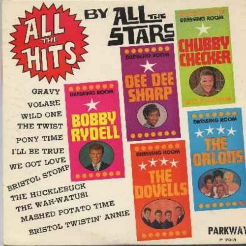 Checker, Chubby, Bobby Rydell, Dovells, Dee Dee Sharp, Orlons - All The Hits By All The Stars: Volare, The Twist, Gravy, Bristol Stomp, The Wah-Watusi, Wild One, The Hucklebuck, We Got Love (vinyl LP record) - VG7/EX8 - LP Records