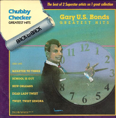 Bonds, Gary U.S., Chubby Checker - Back to Back - The Best of 2 Superstar Artists: Quarter To Three, Dear Lady Twist, Limbo Rock, The Twist, Let's Twist Again (vinyl LP record, re-issue of vintage recordings) - NM9/NM9 - LP Records
