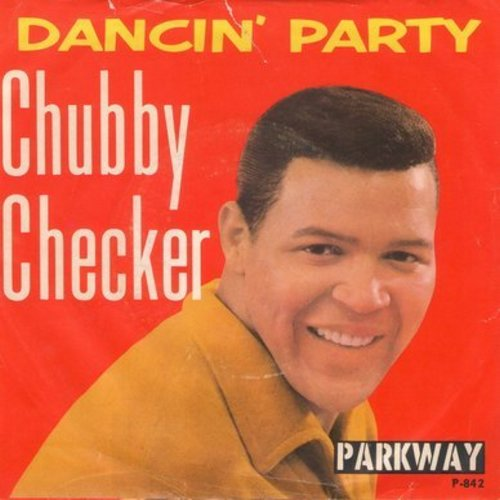 Checker, Chubby - Dancin' Party/Gotta Get Myself Together (with picture sleeve) - NM9/EX8 - 45 rpm Records