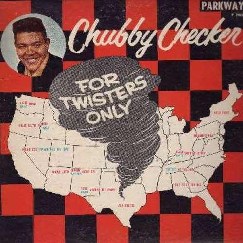 Checker, Chubby - For Twisters Only: Blueberry Hill, Hound Dog, Twist Train, At The Hop (vinyl MONO LP record) (yellow-orange label) - EX8/EX8 - LP Records
