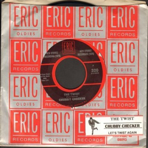 Checker, Chubby - The Twist/Let's Twist Again (NEW 1976 STEREO recordings of Classic Novelty records, with juke box label and Eric company sleeve) - VG7/ - 45 rpm Records