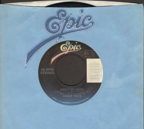 Cheap Trick - Don't Be Cruel/I Know What I Want (with Epic company sleeve) - EX8/ - 45 rpm Records