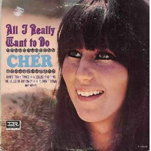Cher - All I Really Want To Do: Don't Think Twice, Needles And Pins, Blowin' In The Wind, Dream baby, See See Rider (vinyl MONO LP record) - EX8/VG7 - LP Records