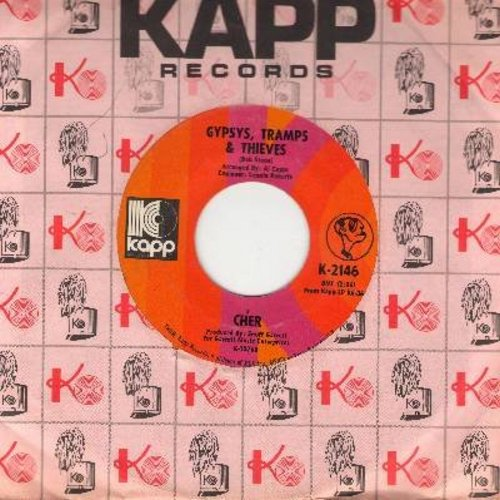 Cher - Gypsies, Tramps & Thieves/He'll Never Know (with Kapp company sleeve) - NM9/ - 45 rpm Records