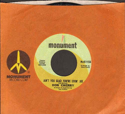 Cherry, Don - Ain't You Glad You're Livin' Joe/I'll Catch The Sun (with Monument company sleeve) - NM9/ - 45 rpm Records