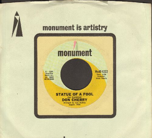 Cherry, Don - State Of A Fool/Everybody Else (Go Take A Walk) (with vintage Monument company sleeve) - NM9/ - 45 rpm Records