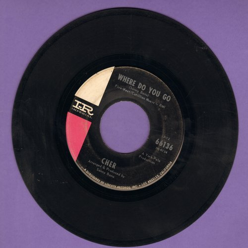 Cher - Where Do You Go/See See Blues - VG7/ - 45 rpm Records