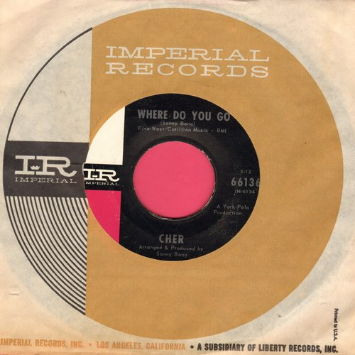Cher - Where Do You Go/See See Blues (MINT condition with vintage Imperial company sleeve) - M10/ - 45 rpm Records