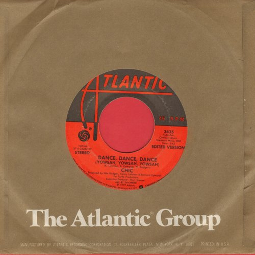 Chic - Dance, Dance, Dance (Yowsah, Yowsah, Yowsah)/Sao Paulo (with Atlantic company sleeve) - NM9/ - 45 rpm Records