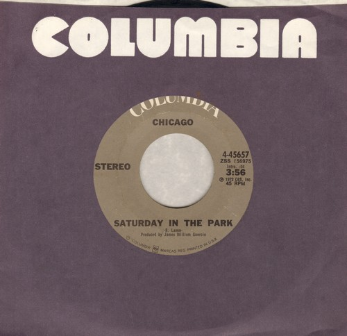 Chicago - Saturday In The Park/Alma Mater (with Columbia company sleeve) - EX8/ - 45 rpm Records
