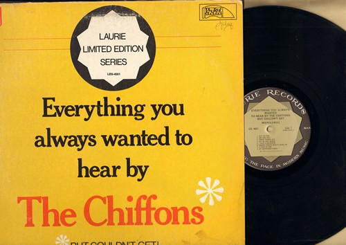 Chiffons - Everything You Always Wanted To Hear By The Chiffons But Couldn't Get!: He's So Fine, One Fine Day, My Boyfriend's Back, It's My Party, The Locomotion, Da Doo Ron Ron (vinyl STEREO LP record) - EX8/VG6 - LP Records