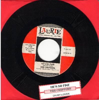 Chiffons - He's So Fine/Oh My Lover (with juke box label) - VG7/ - 45 rpm Records