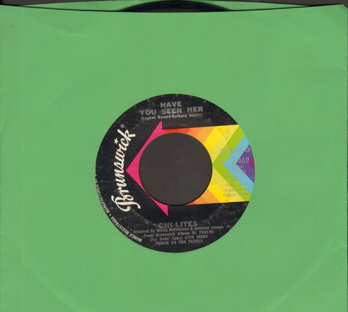 Chi-Lites - Have You Seen Her/Yes I'm Ready (If I Don't Get To Go) - EX8/ - 45 rpm Records
