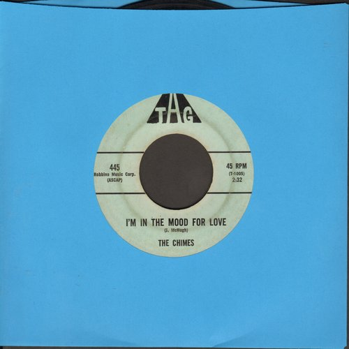 Chimes - I'm In The Mood For Love/Only Love - VG7/ - 45 rpm Records