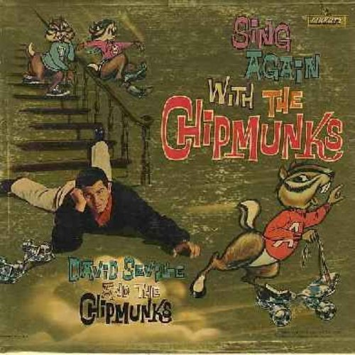 Chipmunks - Sing Again With The Chipmunks: Yankee Doodle, Old MacDonald Cha Cha Cha, Three Blind (Folded) Mice, Alvin's Harmonica, Whistle While You Work, The Chipmunk Song, Ragtime Cowboy Joe (RARE maroon label first issue, Chipmunks pictured as animals,