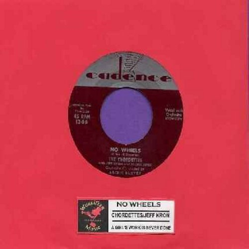 Chordettes (with Jeff Kron and Jackie Ertel) - No Wheels/A Girl's Work Is Never Done (with jukebox label) - VG7/ - 45 rpm Records