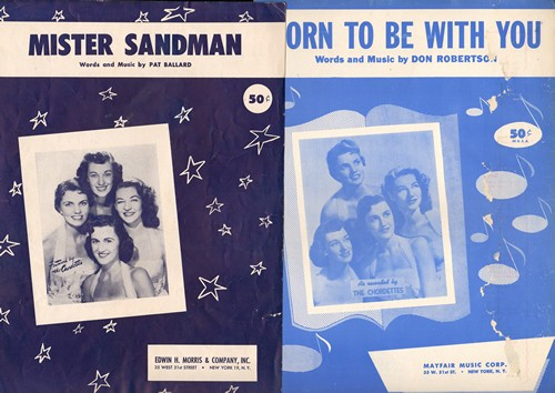 Chordettes - Set of 2 Vintage Chordettes SHEET MUSIC - includes -Mister Sandman- and -Born To Be With You- BEAUTIFUL cover portraits of the legendary Girl-Group! - EX8/ - Sheet Music